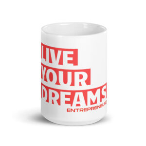 Entrepreneurs Live Your Dreams Coffee Mugs